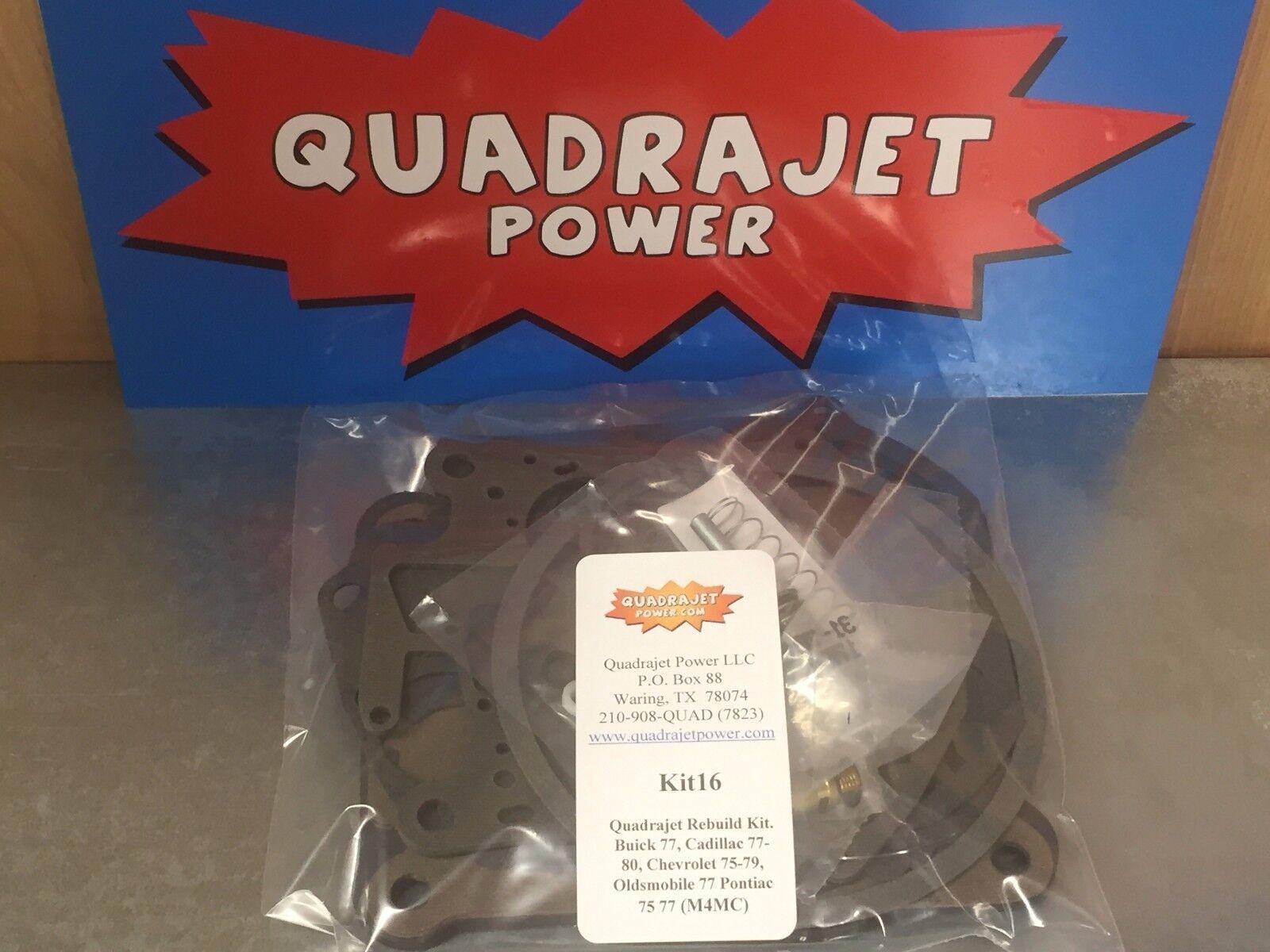 Quadrajet Rebuild Kit  Buick 77 Cad 77-80 Chevy 75-79