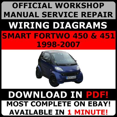 official workshop repair manual for smart fortwo 450 & 451 1998-2007 wiring#