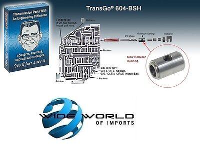 TransGO BUSHING BOOST VALVE A604 604 A606 606 42LE