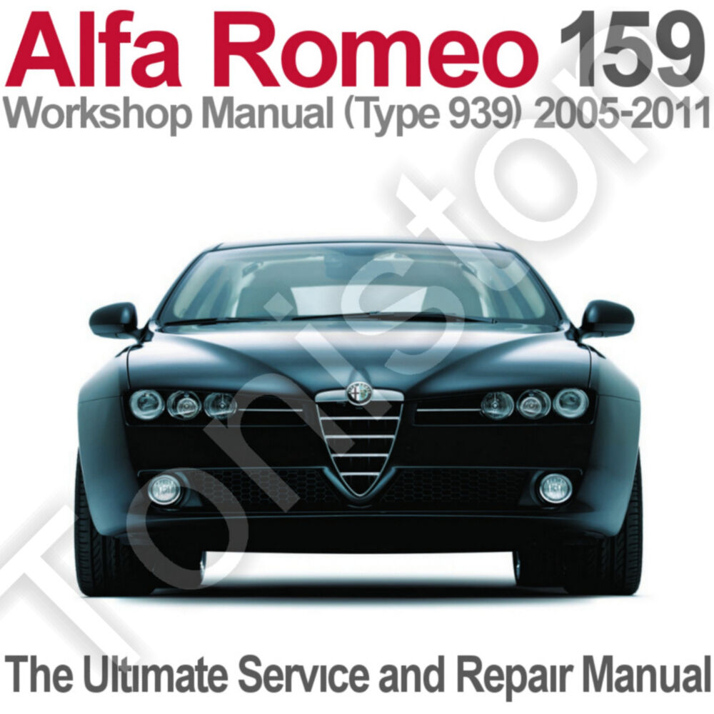 Alfa Romeo 159 (Type 939) 2005 to 2011 Workshop, Service and Repair Manual  on CD For Sale