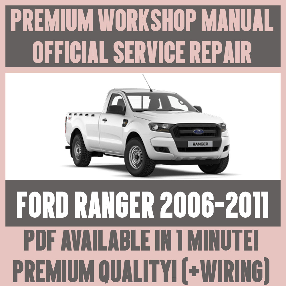 *WORKSHOP MANUAL SERVICE & REPAIR GUIDE for FORD RANGER 2006-2011 +WIRING  For Sale