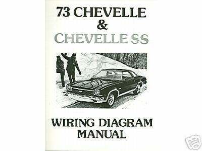 1973 73 chevelle ss el camino wiring diagram manual for sale rh restomods com 71 Chevelle Wiring Diagrams 1972 Chevelle Wiring Diagram