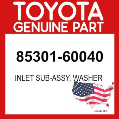 TOYOTA 85301-60030 Washer Inlet Sub Assembly